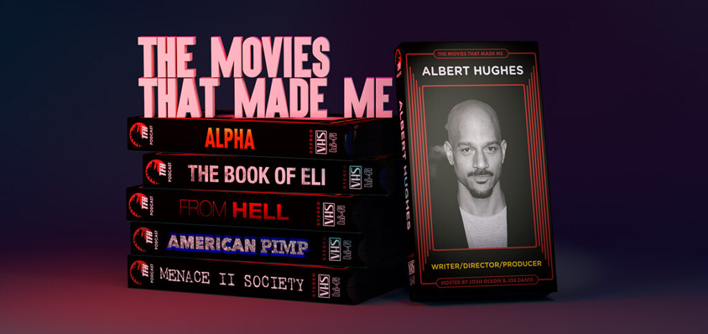 Image shows Albert Hughes in a composite made for the Movies That Made Me podcast