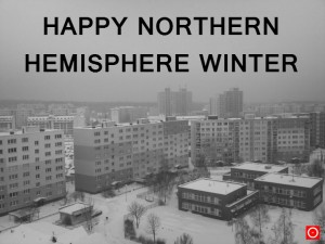 Happy Northern Hemisphere Winter